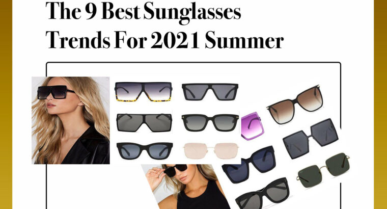 The 9 Best Sunglasses Trends For 2021 Summer